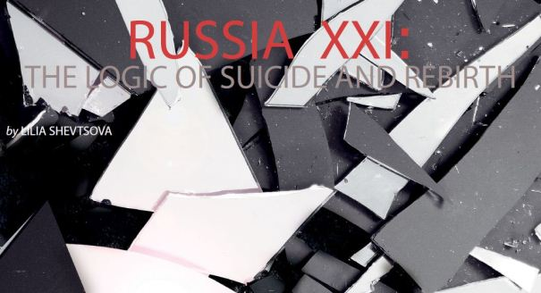 Russia XXI: The Logic of Suicide and Rebirth
