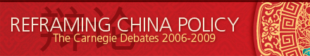 Reframing China Policy - The Carnegie Debates 2006-2009